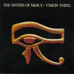 SISTERS OF MERCY,THE - VISION THING
