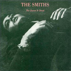 SMITHS,THE - THE QUEEN IS DEAD