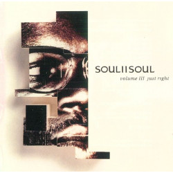 SOUL II SOUL - VOL III JUST RIGHT