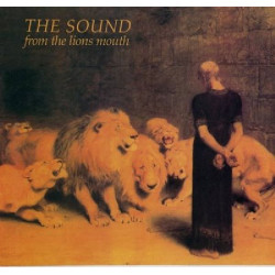 SOUND,THE - FROM THE LIONS MOUTH