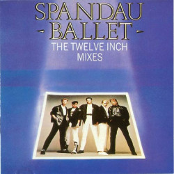 SPANDAU BALLET - THE TWELVE INCH MIXES ( 2 LP )