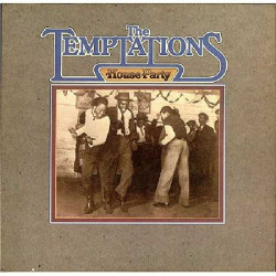 TEMPTATIONS,THE - HOUSE PARTY