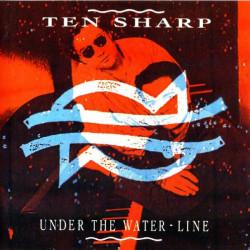 TEN SHARP - UNDER THE WATER LINE