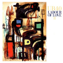 UB 40 - LABOUR OF LOVE II