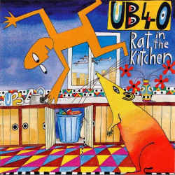 UB 40 - RAT IN THE KITCHEN