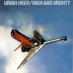 URIAH HEEP - HIGH AND MIGHTY