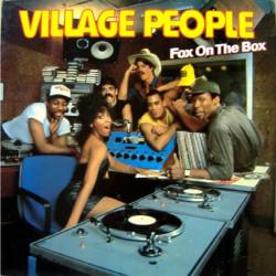 VILLAGE PEOPLE - FOX ON THE BOX