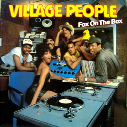 VILLAGE PEOPLE - FOX ON THE BOX