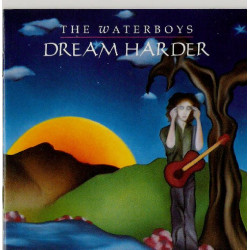 WATERBOYS,THE - DREAM HARDER