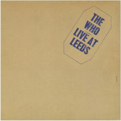 WHO,THE - LIVE AT LEEDS
