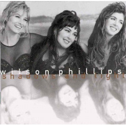 WILSON PHILLIPS - SHADOWS & LIGHT