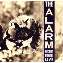 ALARM,THE - ELECTRIC FOLKLORE LIVE