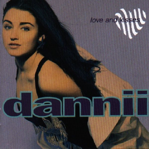 DANNII - LOVE & KISSES