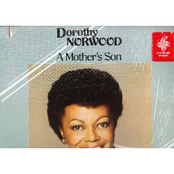 DOROTHY NORWOOD - A MOTHER' S SON