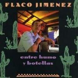 FLACO JIMENEZ - ENTRE HUMO Y BOTELLAS