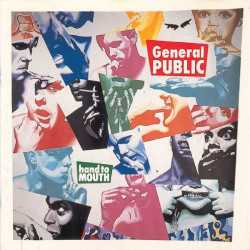 GENERAL PUBLIC - HAND TO MOUTH