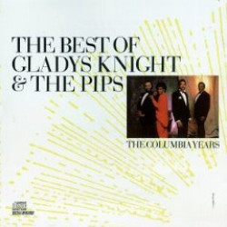 GLADYS KNIGHT & THE PIPS - THE BEST OF GLADYS KNIGHT & THE PIPS THE COLUMBIA YEARS