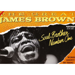 JAMES BROWN - THE GREAT JAMES BROWN SOULBROTHER No. 1