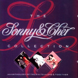 SONNY & CHER - THE SONNY & CHER COLLECTION