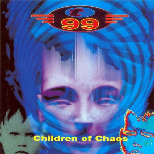 T 99 - CHILDREN OF CHAOS