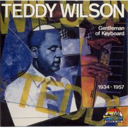 TEDDY WILSON - GENTLEMAN OF KEYBOARD