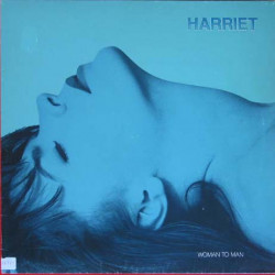 HARRIET - WOMAN TO MAN