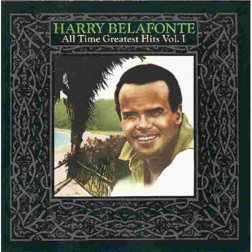 HARRY BELAFONTE - ALL TIME GREATEST HITS, VOL. 1
