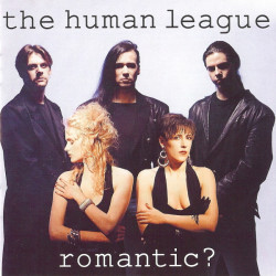 HUMAN LEAGUE - ROMANTIC ?