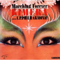 KIMERA WITH THE F.P. PHILHARMONIC - MARCHING FOREVER
