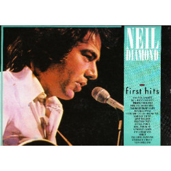 NEIL DIAMOND - FIRST HITS