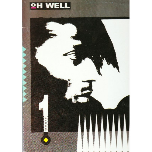 OH WELL - 1ST ALBUM