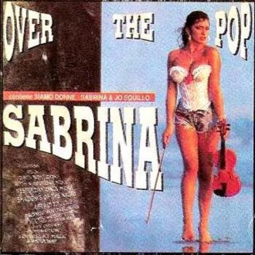 SABRINA - OVER THE POP
