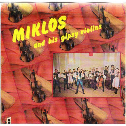 MIKLOS AND HIS GIPSY VIOLIONS