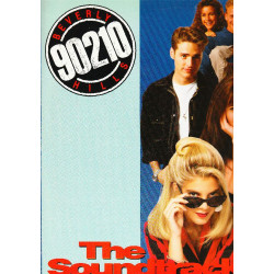 BEVERLY HILLS 90210 THE SOUNDTRACK - OST