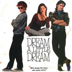 DREAM A LITTLE DREAM - OST