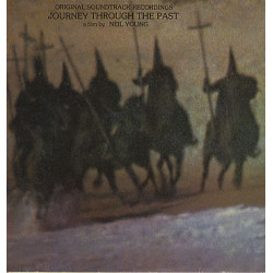 JOURNEY THROUGH THE PAST - NEIL YOUNG - OST ( 2 LP )