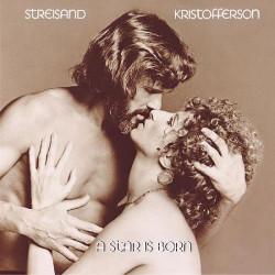 STAR IS BORN,A - BARBRA STREISAND & KRIS KRISTOFFERSON - OST