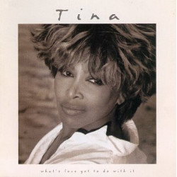 WHAT' S LOVE GOT TO DO WITH IT - TINA TURNER - OST