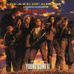 YOUNG GUNS II, BLAZE OF GLORY - JON BON JOVI - OST