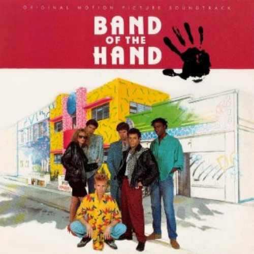 BAND OF THE HAND - OST