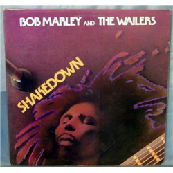 BOB MARLEY AND THE WAILERS - SHAKEDOWN