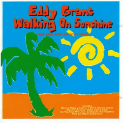 EDDY GRANT - WALKING ON SUNSHINE THE VERY BEST OF EDDY GRANT