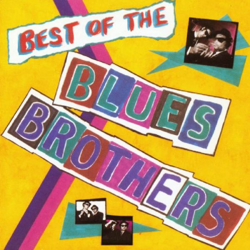 BLUES BROTHERS - BEST OF THE BLUES BROTHERS