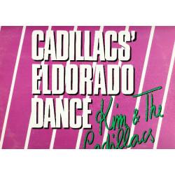 KIM & THE CADILLACS - CADILLACS' ELDORADO DANCE