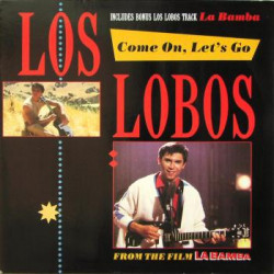 LOS LOBOS - COME ON, LET'S GO / LA BAMBA / OOH! MY HEAD / CRYING, WAITING, HOPING ( MAXI SINGLE )