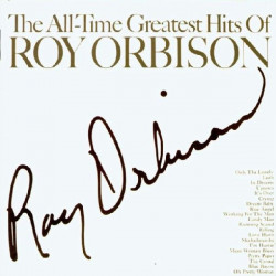 ROY ORBISON - ALL TIME GREATEST HITS