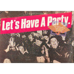 VARIOUS - LET'S HAVE A PARTY THE ROCKABILLY INFLUENCE 1950-1960 ROCK OF AGES