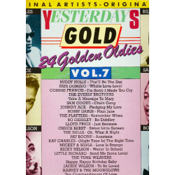 VARIOUS - YESTERDAYS GOLD VOL. 7 24 GOLDEN OLDIES