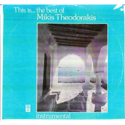 THIS IS THE BEST OF MIKIS THEODORAKIS - INSTRUMENTAL