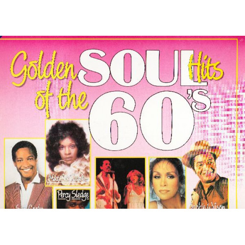 VARIOUS - GOLDEN SOUL HITS OF THE 60' S